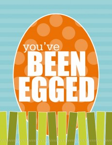 Fan image with regard to you ve been egged printable