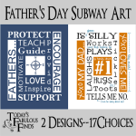 Father's Day Subway Art--2 Designs