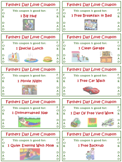 Let Dad know that you want him to be happy all the time, not just Father's Day, with this Coupon Let Dad know you want him to be happy all of the time with this Coupon Book For Dad on Father's Day. Be sure to smile when it comes time to fulfill your promise.