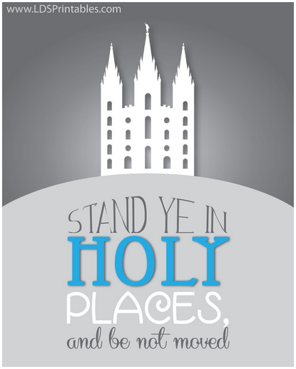 free printable stand ye in holy plaes free mormon lds art print gift visiting teaching fhe