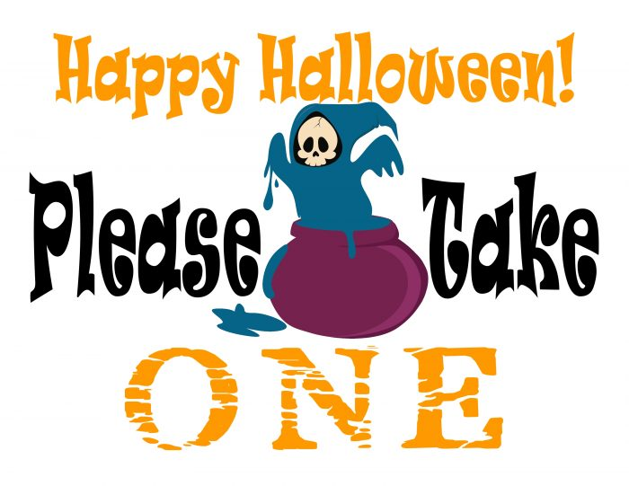 image regarding Please Take One Sign Printable named Remember to Just take 1 Halloween Sweet Indicator - Printables 4 Mother