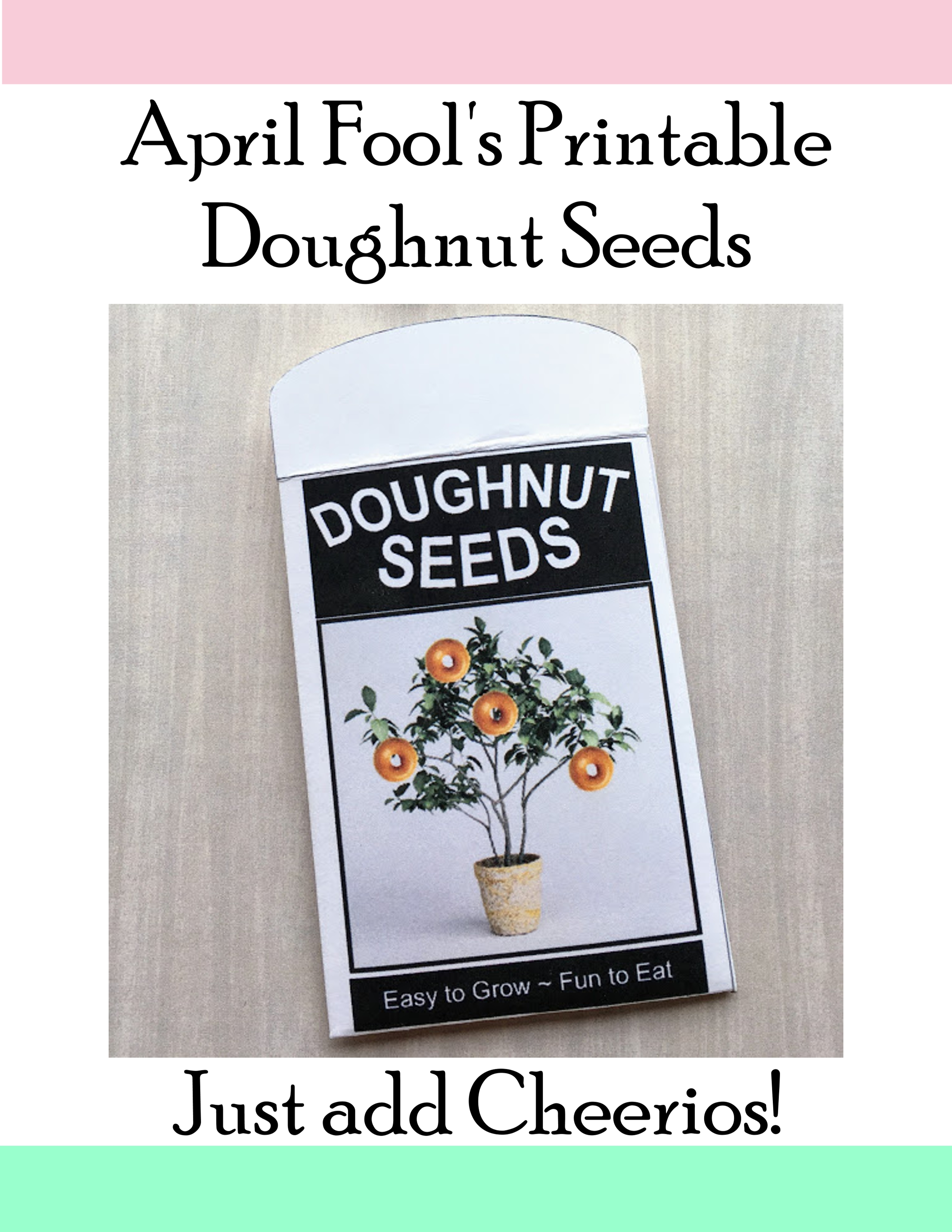 April Fool's Doughnut Seeds Free Printable for April Fool's Day Seed Packet