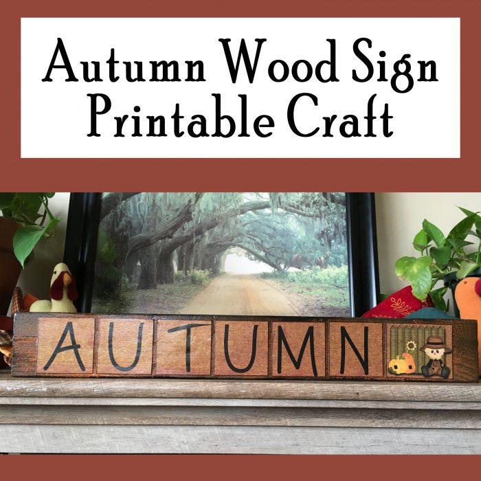 Autumn Wood Sign Printable Craft