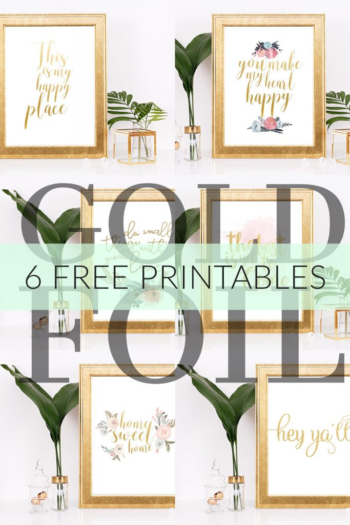 6 Free Gold Foil Home Decor Printables DIY housewarming gift or for Mother's Day