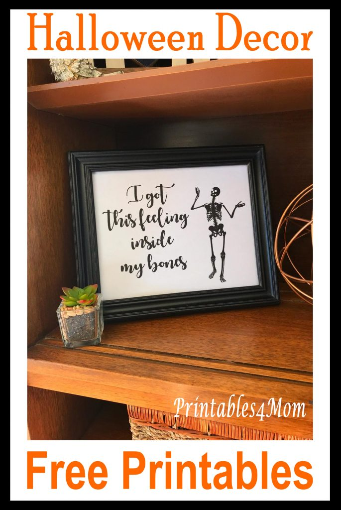 I Got This Feeling Inside My Bones Skeleton Dancing Art Print. Free printable for halloween decor or gift.