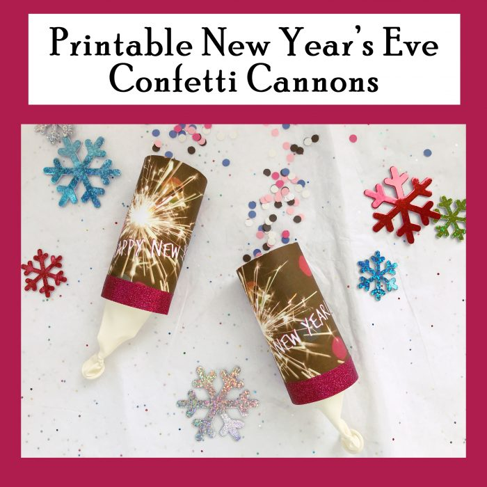 Printable New Year's Confetti Cannons perfect for New Year's Eve countdown!