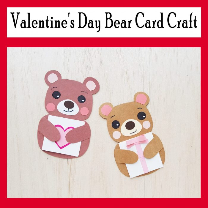 Valentine's Day Bear Card Craft