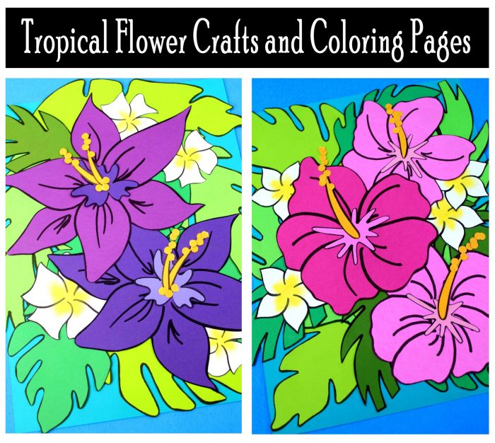 Tropical Flower Crafts and Coloring Pages Free Printables